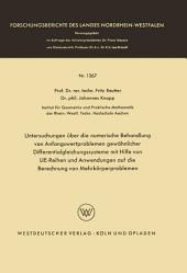 Untersuchungen über die numerische Behandlung von Anfangswertproblemen gewöhnlicher Differentialgleichungssysteme mit Hilfe von LIE-Reihen und Anwendungen auf die Berechnung von Mehrkörperproblemen
