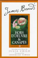 James Beard s   Hors D oeuvre And Canapes PDF