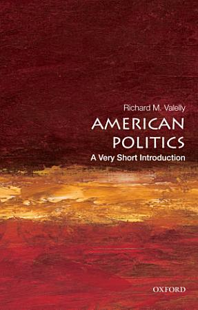 American Politics  A Very Short Introduction PDF