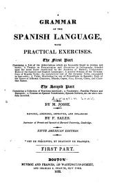 A Grammar of the Spanish Language: With Practical Exercises ...