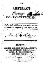 An abstract of the Douay Catechism
