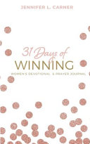 31 Days of Winning  Women s Devotional   Prayer Journal PDF