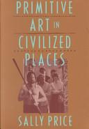Primitive Art in Civilized Places PDF