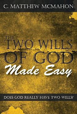 The Two Wills of God Made Easy PDF