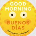 Good Morning - Buenos Días