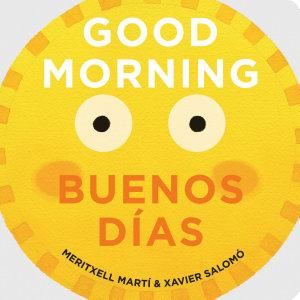 Good Morning   Buenos D  as