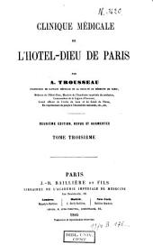 Clinique médicale de l'Hôtel-Dieu de Paris: Volume3