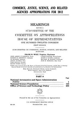 Commerce  Justice  Science  and Related Agencies Appropriations for 2013  Statements of members of Congress and other interested individuals and organizations PDF
