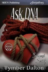 Ask DNA [Suncoast Society]