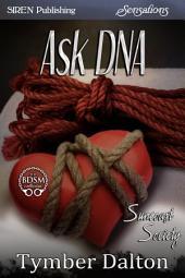 Ask DNA [Suncoast Society]