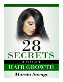 28 Secrets about Hair Growth