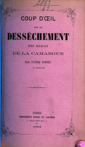 Coup d   il sur le dess  chement des marais de la Camargue Book
