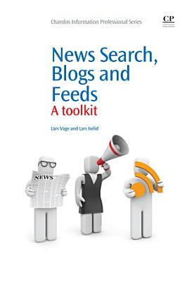 News Search, Blogs and Feeds