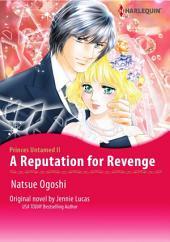 A REPUTATION FOR REVENGE: Book 2