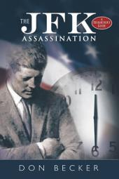 The JFK Assassination: A Researcher's Guide