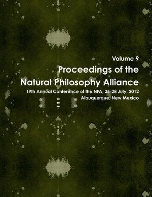 19th Natural Philosophy Alliance Proceedings PDF