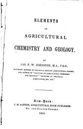 Elements of Agricultural Chemistry and Geology