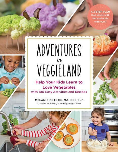 Download Adventures in Veggieland Book