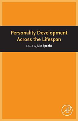 Personality Development Across the Lifespan