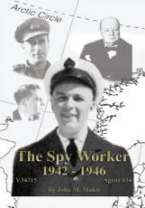 The Spy Worker