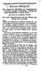 Genaue Abschrift des sogenannten Protokolls des revolutionnären Tribunal, welches zu S. ... errichtet wurde