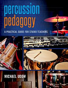 Percussion Pedagogy Book
