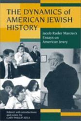 The Dynamics of American Jewish History PDF