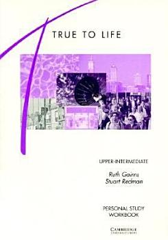 True to Life Upper Intermediate Personal Study Workbook PDF