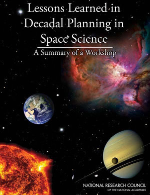 Lessons Learned in Decadal Planning in Space Science