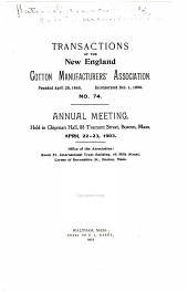 Transactions of the National Association of Cotton Manufacturers: Issue 74