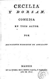 Cecilia y Dorsan: comedia en tres actos