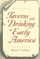 Taverns and Drinking in Early America PDF