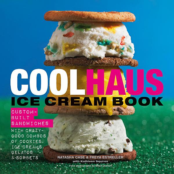 Download Coolhaus Ice Cream Book Book