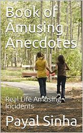 Book of Amusing Anecdotes: Real Life Amusing Incidents