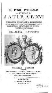 D. Iunii Iuvenalis Aquinatis Satirae XVI
