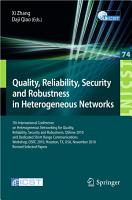 Quality  Reliability  Security and Robustness in Heterogeneous Networks PDF