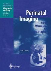 Perinatal Imaging: From Ultrasound to MR Imaging
