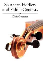 Southern Fiddlers and Fiddle Contests