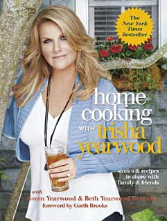 Home Cooking with Trisha Yearwood Book