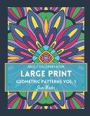 LARGE PRINT Geometric Patterns Vol. 1