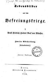 Lebensbilder aus dem Befreiungskriege: Ernst Friedrich Herbert Graf von Münster, [Urkundenbuch], Bände 1-2