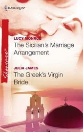 The Sicilian's Marriage Arrangement & The Greek's Virgin Bride