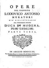 Opere del proposto Lodovico Antonio Muratori ...: Tomo undecimo : parte terza
