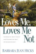 Loves Me  Loves Me Not PDF