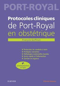 Protocoles Cliniques de Port Royal En Obst  trique