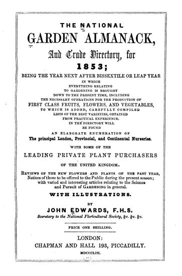 The National Garden Almanack  Florists  Diary  and Horticultural Trade Directory for 1853  PDF