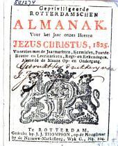 Rotterdamschen almanak voor het jaar Onzes Heeren Jezus Christus ...: Volume 2