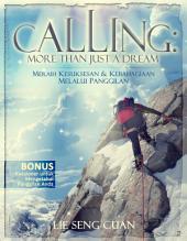 Calling More Than Just a Dream: Meraih Kesuksesan & Kebahagiaan Melalui Panggilan