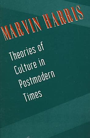 Theories of Culture in Postmodern Times PDF