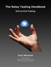 The Relay Testing Handbook #7D: End-toEnd Testing